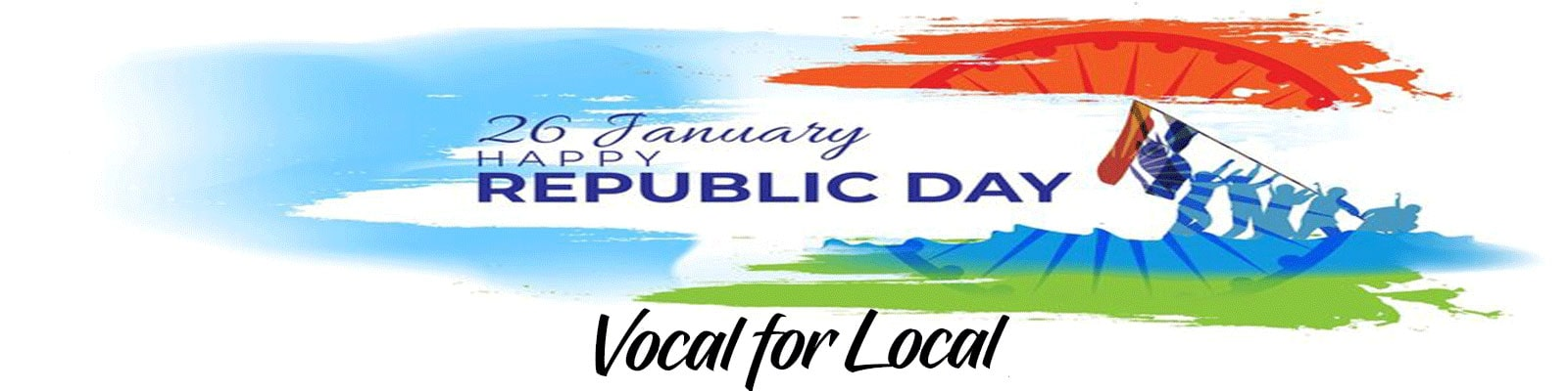 This Republic Day Go Vocal For Local